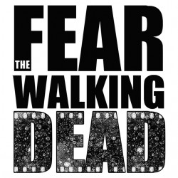 tee shirt Fear the walking...