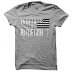 tee shirt Ingrid est ce que...