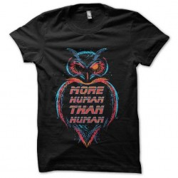 shirt more human than human...
