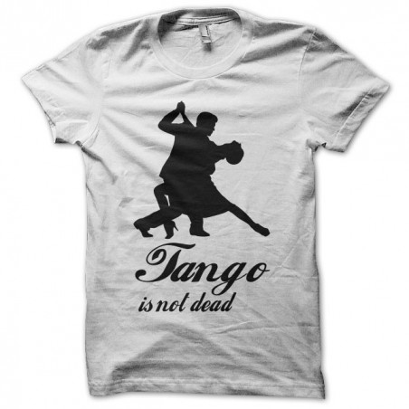 Tango is not dead white sublimation t-shirt