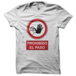 Tee shirt panneau Prohibo...