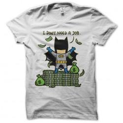 tee shirt batman don't need...