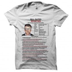 tee shirt bill gates wanted...