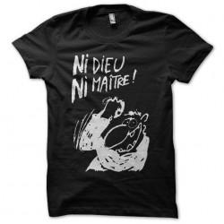 tee shirt ni dieu ni maitre...
