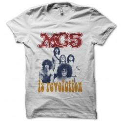 T-shirt MC5 is revolution artwork white sublimation