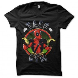 taco gym deadpool tshirt...
