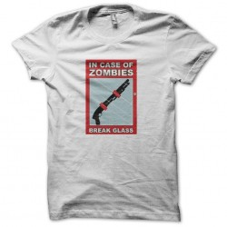 In Case Of Zombies t-shirt Break Glass white sublimation