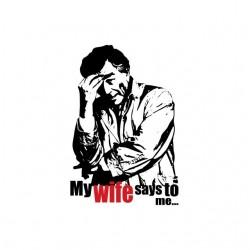 Tee shirt Columbo My wife...