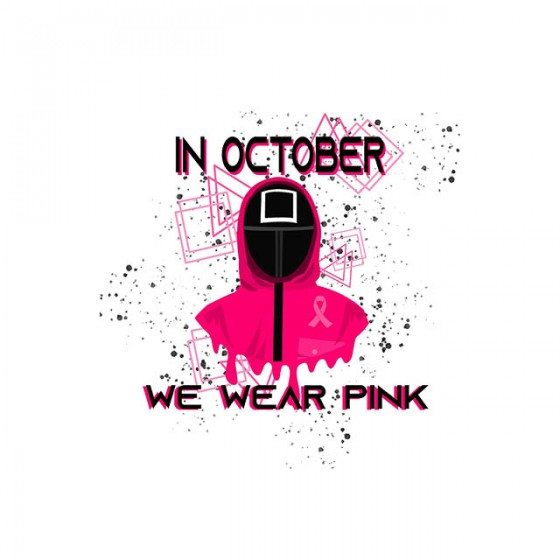 squid game pink october shirt sublimation