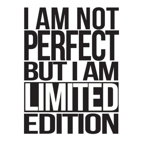 Tee shirt I am not perfect but I am a limited edition  sublimation