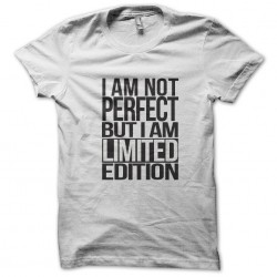 I am not perfect but I am a limited edition white sublimation t-shirt