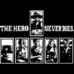 Tee shirt one piece les héros ne meurs jamais  sublimation