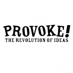 Provocation Revolution...
