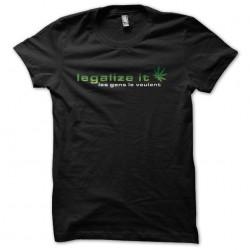 T-shirt Legalize cannabis people want it black sublimation