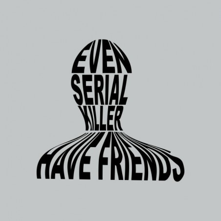 The following serial killer friends t-shirt gray sublimation