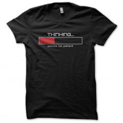 Thinking please be patient black sublimation t-shirt