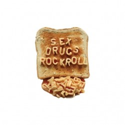Toast sex drugs rock n...