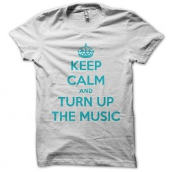 Keep calm and turn up the...