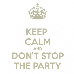Keep calm and don t stop...