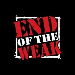 End of the Weak t-shirt...