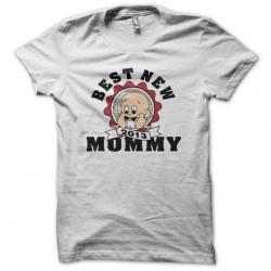 Tee shirt Best New Mommy 2013  sublimation