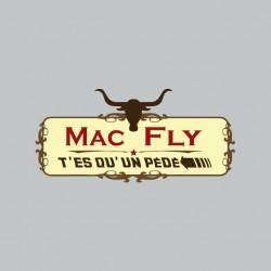 Tee shirt Mac Fly you're a...