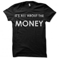 It is all about money black sublimation t-shirt