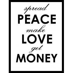 Peace love money black...