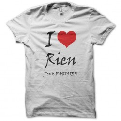 Tee shirt I love rien je...
