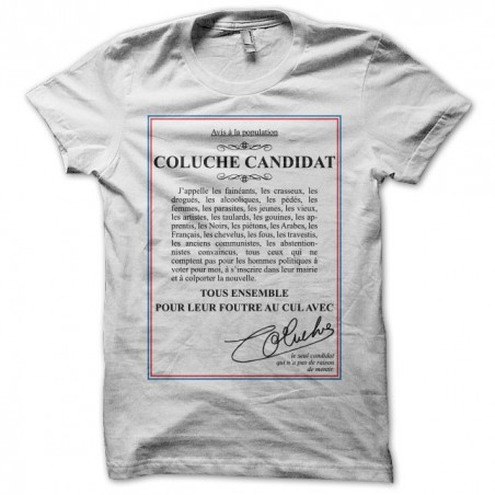 Tee shirt Coluche candidate white sublimation