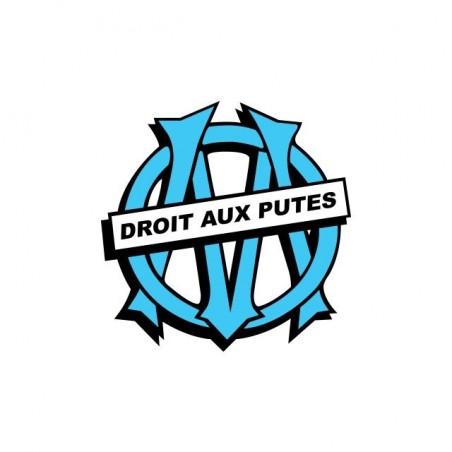 Tee shirt parodie Olympique de Marseille Droit aux Putes  sublimation