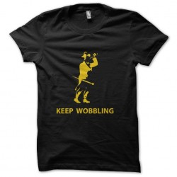 tee shirt Keep wobbling  sublimation