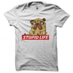 t-shirt stupid life white...