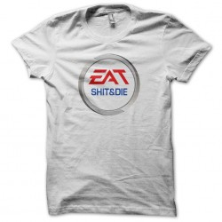 tee shirt Eat shit and die parodie ea sports  sublimation