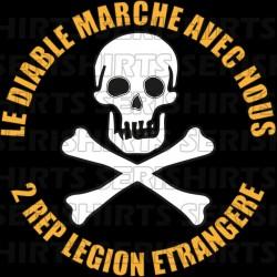 Tee Shirt legion etrangere le diable marche avec nous 2rep  sublimation